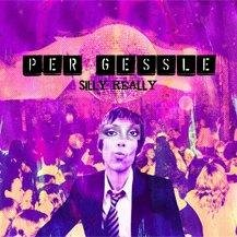 P Gessle Silly