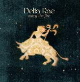Delta Rae Bottom of the River