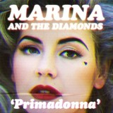 Marina and the Diamonds Primadonna